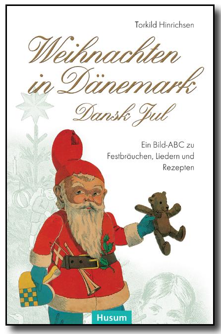 Weihnachten in Dänemark - Dansk Jul